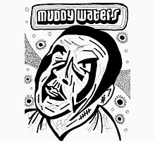 Muddy Waters Comic Illustration Sketch Unisex T-Shirt
