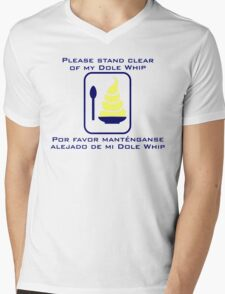 Stand Clear of My Dole Whip Mens V-Neck T-Shirt