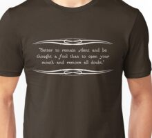 Remain Silent Unisex T-Shirt