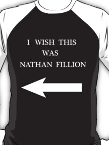 I Wish This Was Nathan Fillion T-Shirt