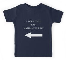 I Wish This Was Nathan Fillion Kids Tee