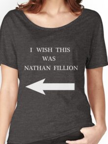 I Wish This Was Nathan Fillion Women's Relaxed Fit T-Shirt