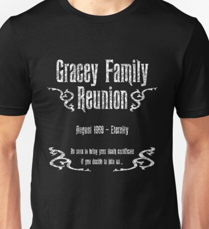 Gracey Family Reunion Unisex T-Shirt