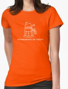 Exterminate or Treat!!! - Dark Shirt Womens Fitted T-Shirt