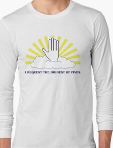 The Highest of Fives Long Sleeve T-Shirt