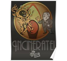 Incinerate! Poster