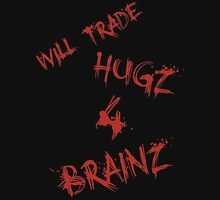 Hugs For Brains Unisex T-Shirt