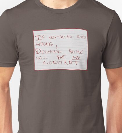 My Constant Will Be Desmond Hume Unisex T-Shirt