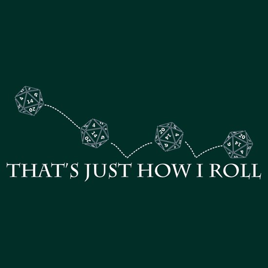 TShirtGifter presents: That's Just How I Roll | Unisex T-Shirt