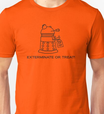 Exterminate or Treat!!! - Light Shirt Unisex T-Shirt