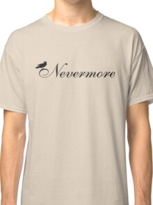 Simple Nevermore Classic T-Shirt