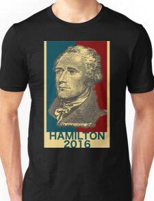 Hamilton for president  Unisex T-Shirt