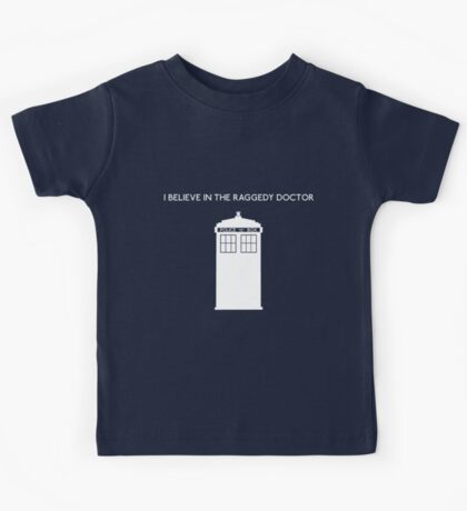 I Believe in the Raggedy Doctor Kids Clothes