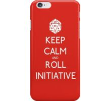 Keep Calm and Roll Initiative iPhone Case/Skin