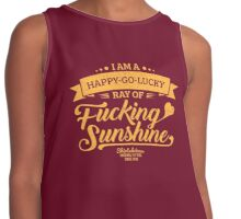 I am a Happy-Go-Lucky Ray of Fucking Sunshine in Maroon and Gold Contrast Tank