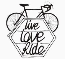 Live Love Ride (black) by Siegeworks .