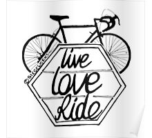 Live Love Ride (black) Poster