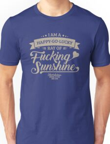 I am a Happy-Go-Lucky Ray of Fucking Sunshine in Navy Blue and Beige Unisex T-Shirt