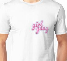 GIRL GANG.  Unisex T-Shirt