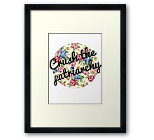 Crush the Patriarchy Framed Print