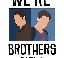 We're Brothers Now by Spencerhudson