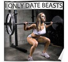 I only date beasts Poster