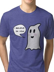 This Ghost Believes in You! Tri-blend T-Shirt