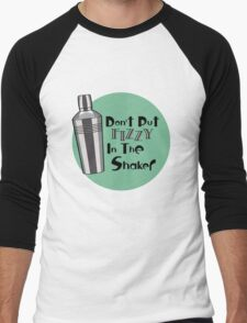 Don't Put Fizzy In The Shaker Men's Baseball ¾ T-Shirt