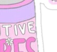 Positive Vibes Sticker Sticker