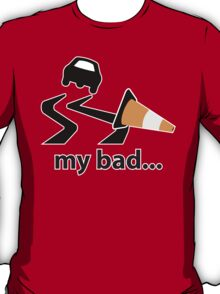 My bad... T-Shirt