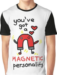Magnetic Personality Graphic T-Shirt