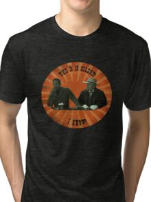 The D is silent! Tri-blend T-Shirt