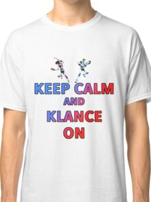 Keep Calm And Klance On  Classic T-Shirt