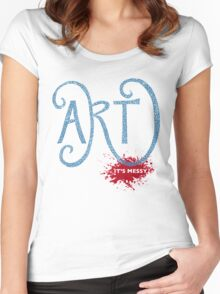 Art – It's Messy Women's Fitted Scoop T-Shirt