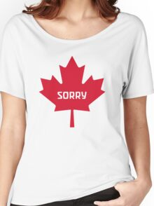 Sorry Canada Women's Relaxed Fit T-Shirt