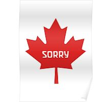 Sorry Canada Poster