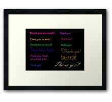 A simple grateful thought... Framed Print