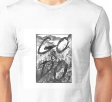 GO and DO  Unisex T-Shirt