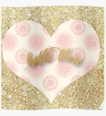"""""""hello there"""",typography,text,cool,heart,abstract,pattern,girly Poster"""