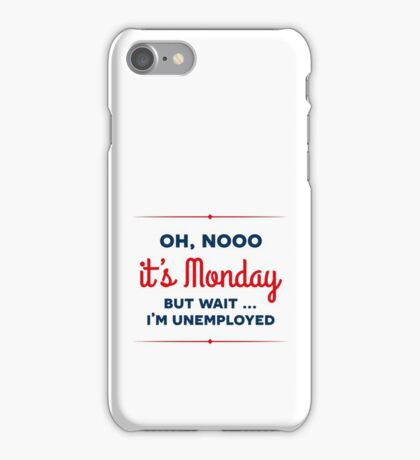It's Monday iPhone Case/Skin