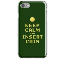 Keep Calm And Insert Coin iPhone Case/Skin