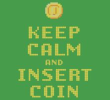 Keep Calm And Insert Coin Kids Tee