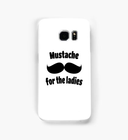 Moustache for the Ladies 1 Samsung Galaxy Case/Skin