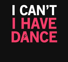 Dancer - I can't I have dance Womens Fitted T-Shirt