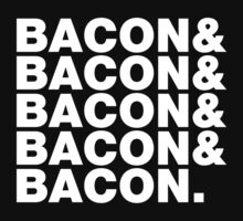 Bacon & Bacon & Bacon & Bacon & Bacon. One Piece - Short Sleeve