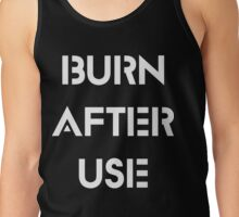 Burn After Use Quotes Quinn Tank Top