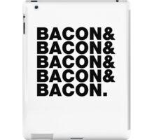 Bacon & Bacon & Bacon & Bacon & Bacon. iPad Case/Skin