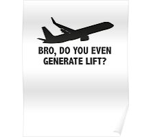 Bro, Do You Even Generate Lift? Poster