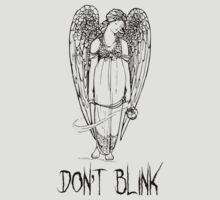 don't blink! by beforethedawn