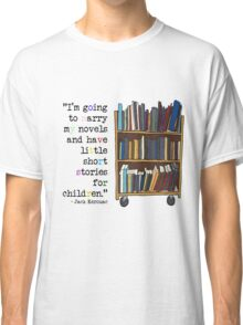 novels and short stories Classic T-Shirt
